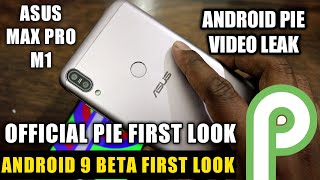 Asus Zenfone Max Pro M1 -Android 9 Beta First Look | Android Pie Video Leak -Max Pro M1