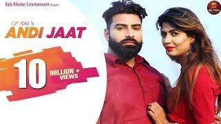 ANDY JAAT एंडी जाट I New Haryanvi Song 2018 I Sonika Singh & Neetu Khod I OP Rai