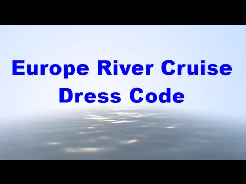 Europe River Cruise Dress Code Call 1800 130 635 Youtube