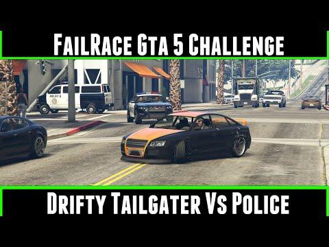 FailRace Gta 5 Challenge Drifty Tailgater Vs Police