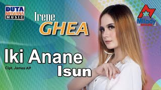 Download Irenne Ghea - Iki Anane Isun [OFFICIAL]