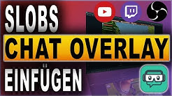 STREAMLABS OBS CHAT OVERLAY (2018) | STREAMLABS OBS TUTORIAL | Deutsch / German