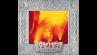 Watch Ian Moore Magdelena video