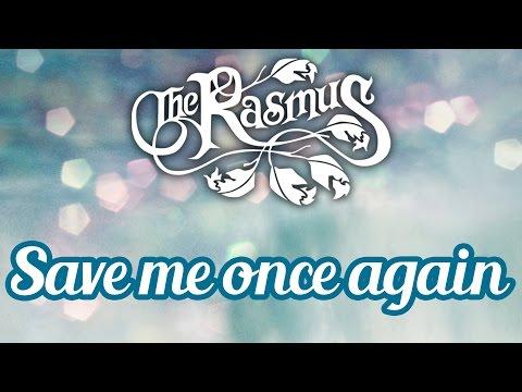 videos de the rasmus letra de: