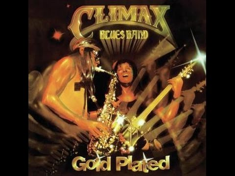 Climax Blues Band  Goldplated Full Album 1976