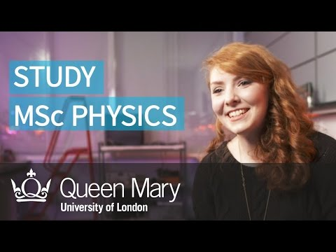 Study MSc Physics at Queen Mary University of London (QMUL)