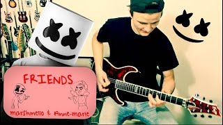 FRIENDS - Marshmello and Anne-Marie Cover  | Rock Guitar Cover
