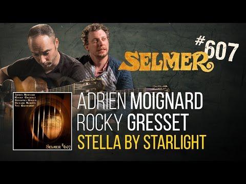 Rocky Gresset & Adrien Moignard - Stella by Starlight