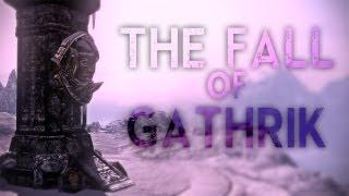 Skyrim : The Fall of Gathrik
