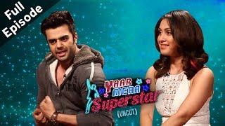 'Baa Baaa Black Sheep' Stars Maniesh Paul & Manjari Fadnnis On 'Yaar Mera Superstar 2' | Full E