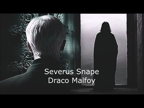 ►Severus Snape & Draco Malfoy [for the lonely]