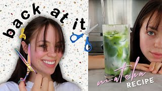 VLOG! CAN'T STOP CUTTING MY HAIR & PERFECT MATCHA RECIPE