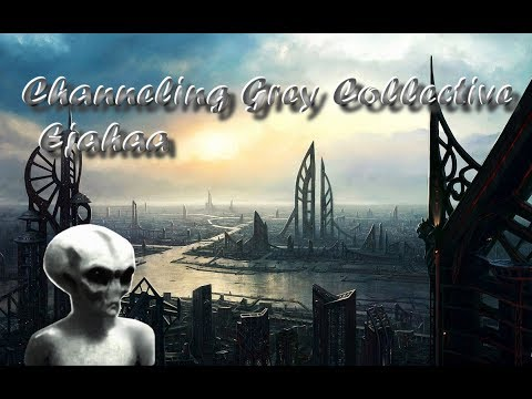 Important message for humanity - Channeling The Grey Collective (Ejahaa)