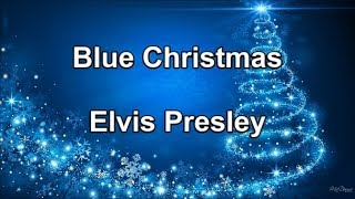 Blue Christmas - Elvis Presley (Lyrics)