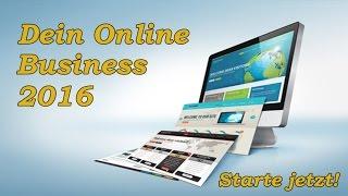 Eigenes Online Business starten in 2016 - Das musst du wissen!