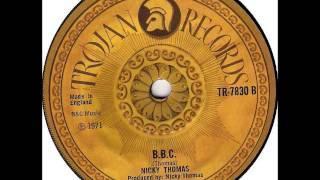 Nicky Thomas - B.B.C.