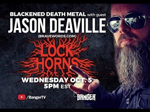 LOCK HORNS | Blackened Death Metal band debate with Jason Deaville of Bravewords.com