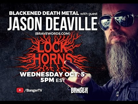 LOCK HORNS | Blackened Death Metal band debate with Jason Deaville of Bravewords.com