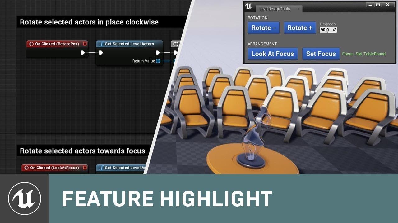 Creating Editor Utility Widgets | Unreal Engine Livestream