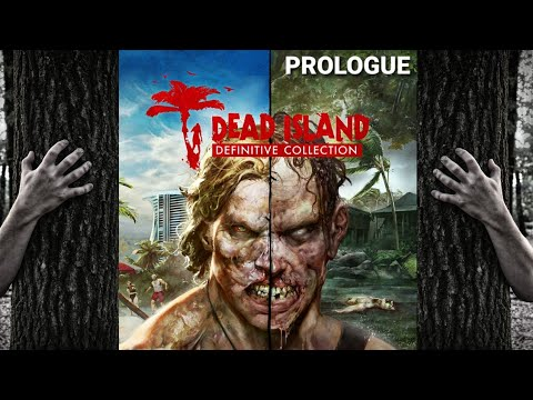 Dead Island - Definitive Collection PROLOGUE #deadisland  