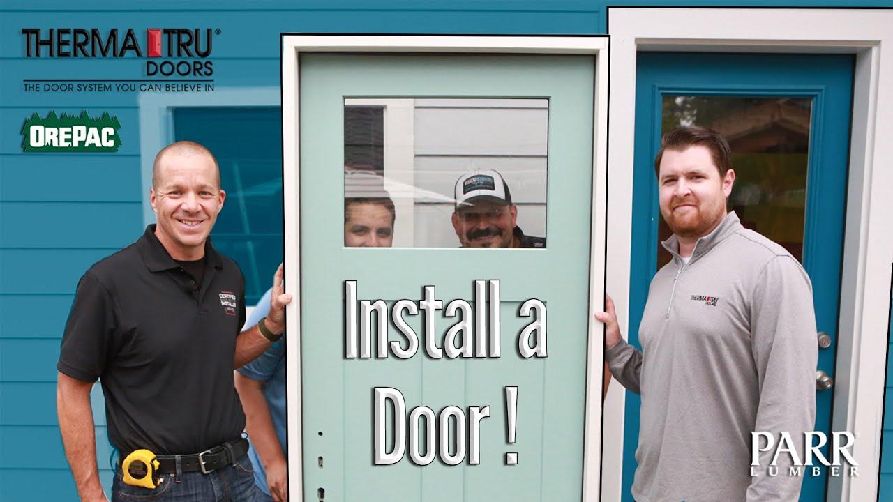 Install a Therma Tru Door