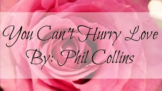 You Can't Hurry Love - Phil Collins (Lyrics)