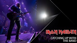 Iron Maiden - Catching up with the band