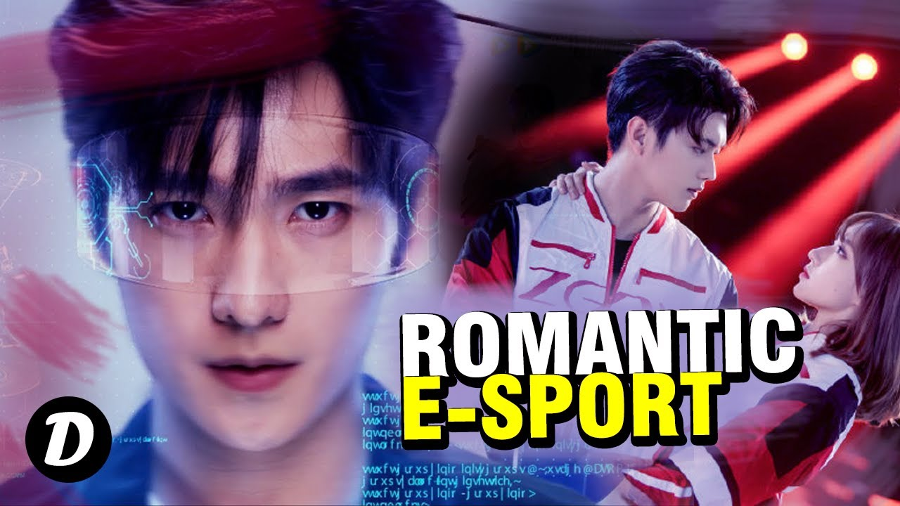 Top 10 Chinese Dramas With e Sport Theme