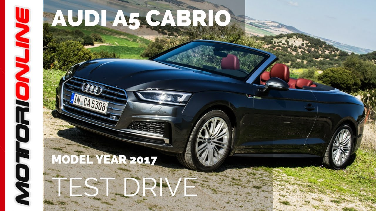 nuova audi a5 cabrio 2017 e audi s5 cabriolet test drive. Black Bedroom Furniture Sets. Home Design Ideas