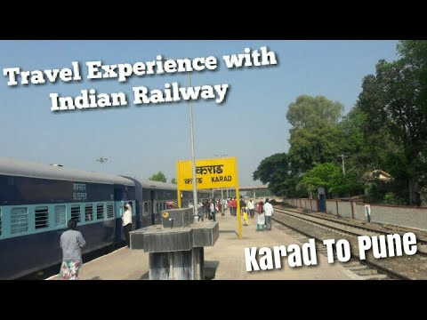 Travel experiences with Indian Railway.!Journey from Karad To Pune.