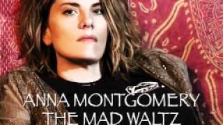 Anna Montgomery - The Mad Waltz