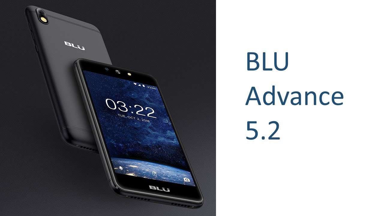 cheap for discount 29778 4295c BLU Advance 5.2| Tech Market Support - YouTube