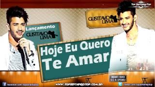 Gusttavo Lima - Hoje Eu Quero Te Amar (Lançamento)