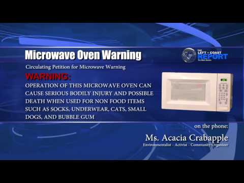 Microwave Danger Warning - The Left Coast Report - Talking Head