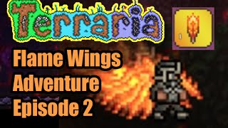 Terraria Flame Wings Adventure Episode 2   How To Get Wings