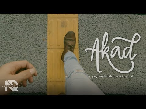 AND - AKAD with. RAP (PAYUNG TEDUH COVER)