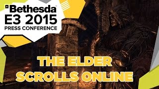 The Elder Scrolls Online: Tamriel Unlimited - E3 2015 Bethesda Press Conference