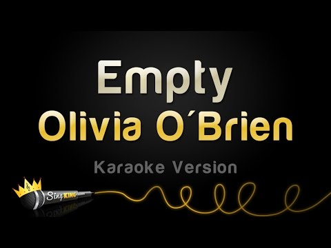 Olivia O'Brien - Empty (Karaoke Version)