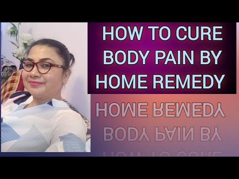 how-to-cure-body-pain-by-home-remedy-i-full-body-muscles-and-joints-pain-treatment-i-punita-jha