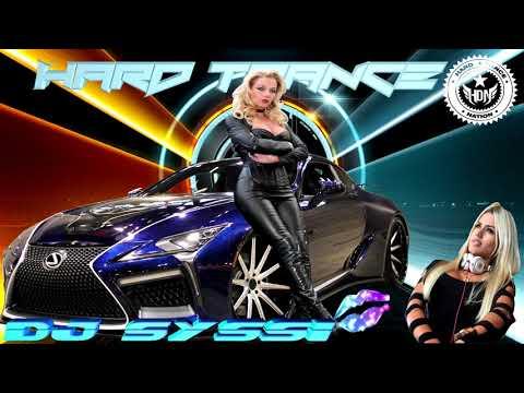 DJ Syssi Hard Trance Megamix 2019 ( Vol.84 )