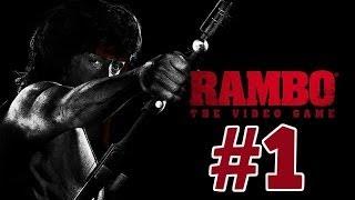 Rambo: The Video Game | Gameplay/Walkthrough | Part 1 PC