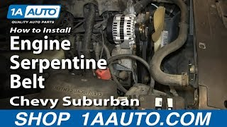 How To install Replace Engine Serpentine Belt 2000-06 Chevy Suburban 5.3L
