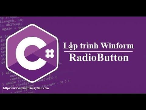 Lập trình C# winform - RadioButton