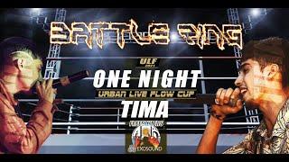 Battle Ring /// ONE NIGHT vs TIMA (Cuartos de Final)