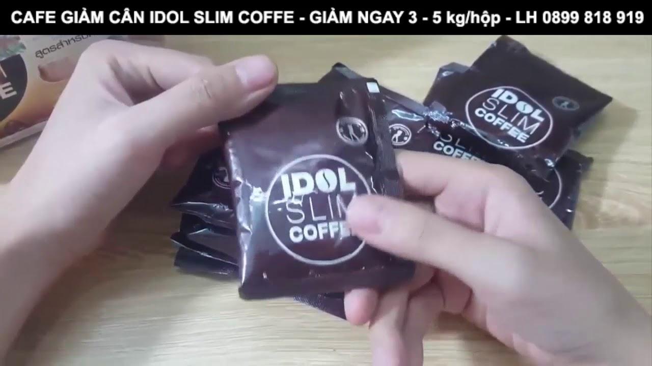 cafe giảm cân idol slim coffee thái lan chính hãng - lh 0899818919
