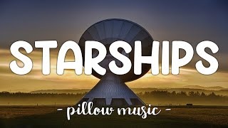 Starships - Nicki Minaj (Lyrics) 🎵