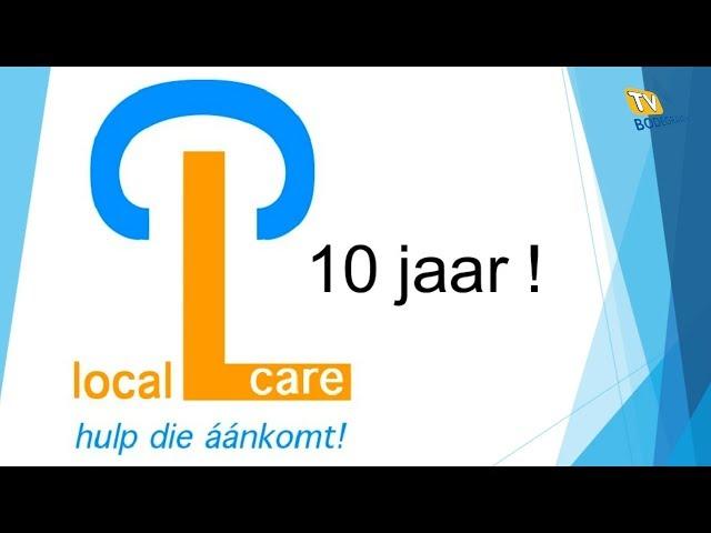 Stichting Local Care 10 Jaar