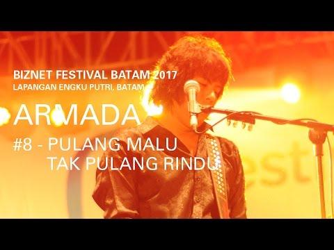 Biznet Festival Batam : Armada - Pulang Malu Tak Pulang Rindu