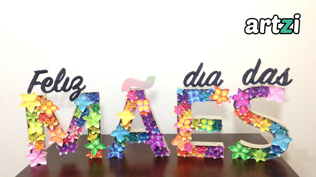Decoraç u00e3o para o Dia Das M u00e3es Letras Decorativas com Origami YouTube -> Decoração Dia Das Mães Em Loja