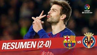 Resumen de FC Barcelona vs Villarreal CF (2-0)